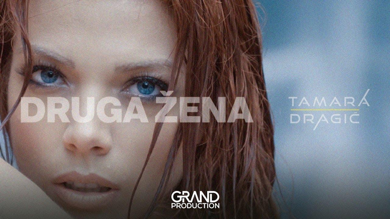 Druga žena – Tamara Dragić – nova pesma