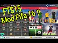 FTS15 [Mod Fifa16][MEGA]