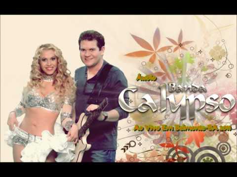 Áudio Banda Calypso - Ao Vivo Em Belmonte-BA 2011 [COMPLETO]