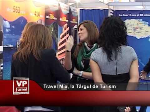 Travel Mix, la Târgul de Turism al României