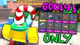 Godly's ONLY in Roblox Murder Mystery 2..