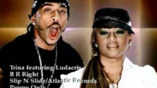 Trina ft. Ludacris B R Right