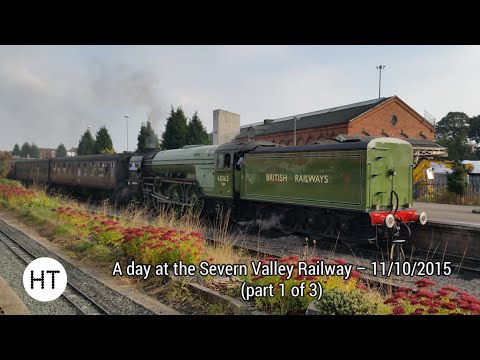 A day on the Severn Valley Railway 11th October 2015 (par...