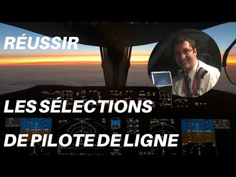 Comment RÉUSSIR LES SELECTIONS DE PILOTE DE LIGNE ?