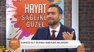 Kanal D Hayat Sağlıklı Güzel - Doç. Dr. Selçuk Sılay