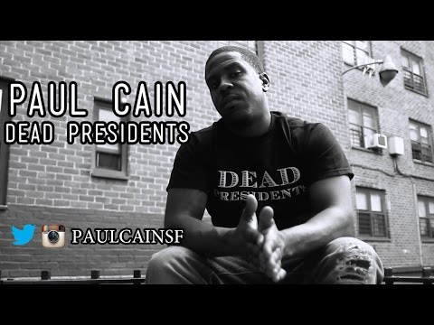 Music Video: Paul Cain – Dead Presidents