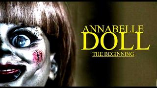 देखिए Annabelle doll कि पुरी कहानी, क्या है सच [PART 1] | Real story of Annabelle doll
