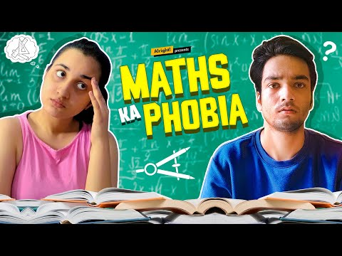 Alright! | Maths Ka Phobia | Ft. Parikshit Joshi & Revathi Pillai | Teacher's Day Special