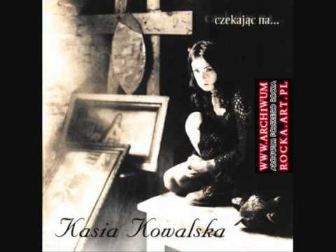 KASIA KOWALSKA - Mojej krwi chcesz (audio)