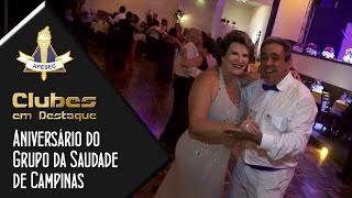Clubes em Destaque 03/03/2015 Aniversário do Grupo da Saudade