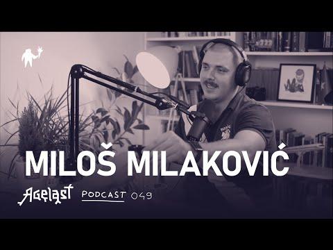Podcast 049: Miloš Milaković