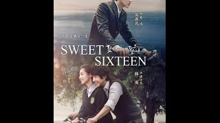Nonton Sweet Sixteen  Xia You Qiao Mu    Coming Soon  Film Subtitle Indonesia Streaming Movie Download