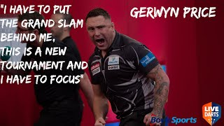 "Gerwyn Price: ""I have to put the Grand Slam behind me, this is a new tournament and I have to focus"""