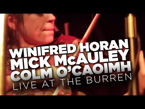 WGBH Music: Winifred Horan, Mick McAuley, Colm O'Caoimh live at The Burren