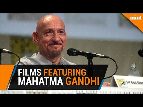 Ten films featuring Mahatma Gandhi