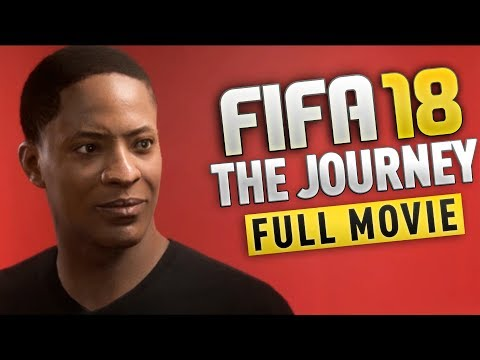 FIFA 18 The Journey FULL MOVIE With ALL Cutscenes From 6 Chapters (Xbox One, PS4, PC)