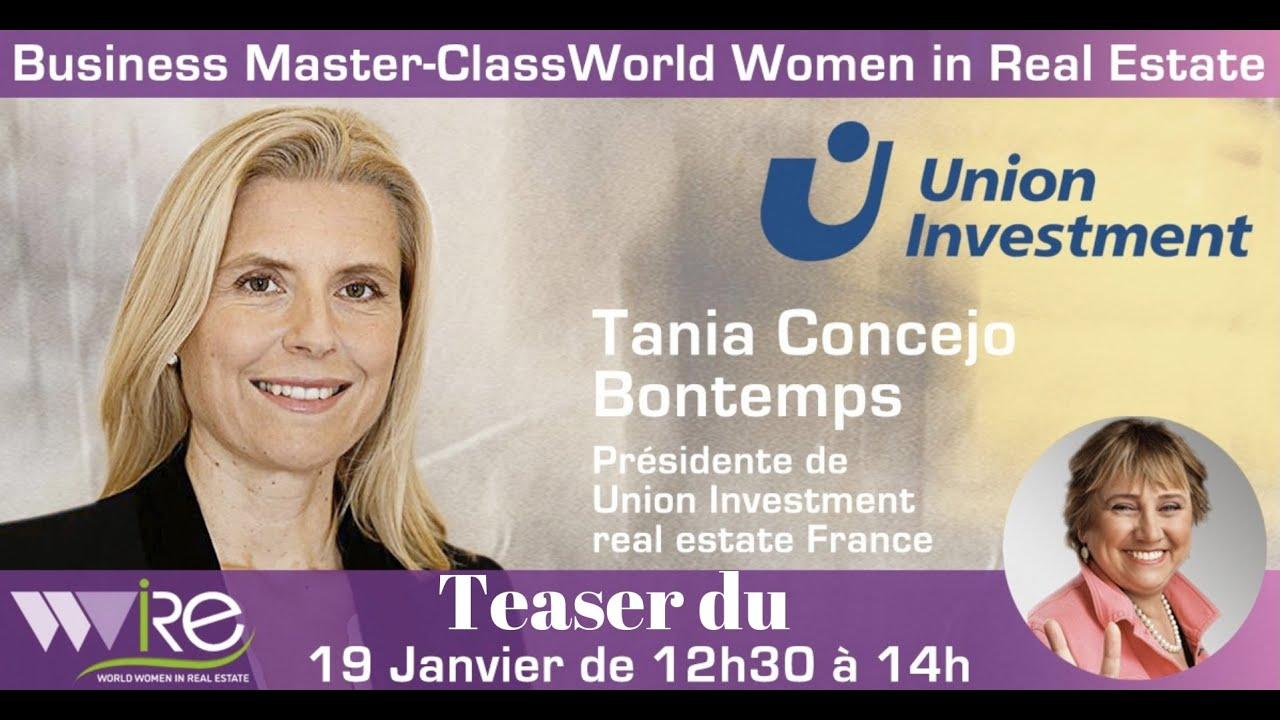 teaser de la Business Master Class de Tania Concejo Bontemps Présidente d'Union Investment Real Estate France