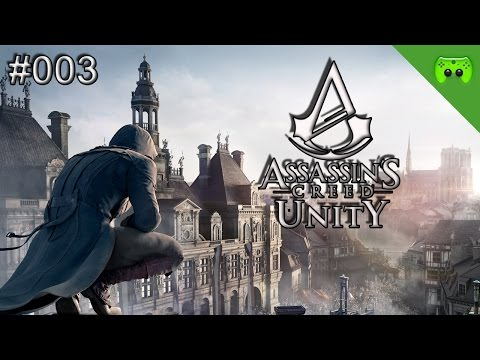 Assassins Creed: Unity # 003 - Arno aka Pisspott «» Let's Play AC: Unity| FULLHD