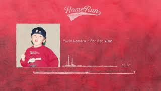 Paulo Londra - Por Eso Vine (Official Audio)