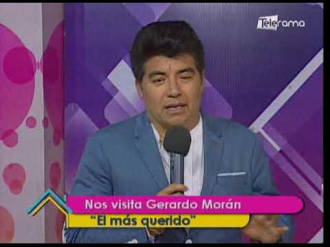 """Nos visita Gerardo Morán """"El más querido"""""""