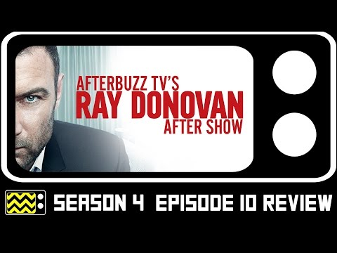 Ray Donovan Season 4 Episode 10 Review & After Show | AfterBuzz TV