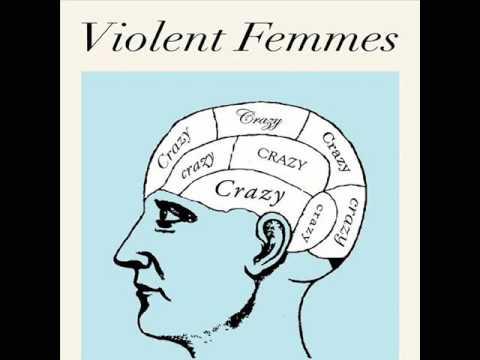 Tekst piosenki Violent Femmes - Crazy po polsku