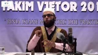 12. Vëllezëria dhe zemërgjersia - Hoxhë Gilman Kazazi