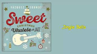 Vázquez Sounds - Jingle Bells (Audio)