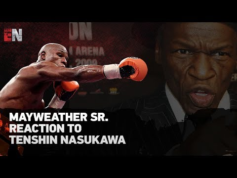 Floyd Mayweather Sr Epic Reaction To Tenshin Nasukawa Boxing Skills