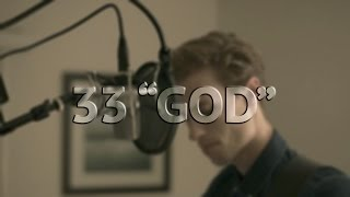 """Bon Iver - 33 """"GOD"""" (cover by Tyler Simmons)"""