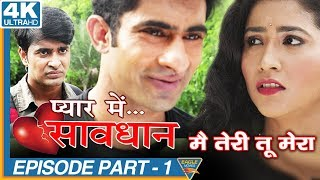 Nonton Mai Teri Tu Mera Episode 01 || Pyar Mein Savdhan Hindi Web Series || Eagle Web Series Film Subtitle Indonesia Streaming Movie Download