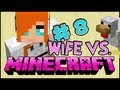 Wife vs. Minecraft - Episode 8: Welcome to The Jungle