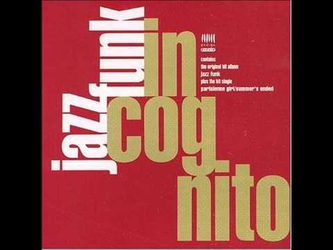 Jazz Funk (Full Album) - Incognito (видео)