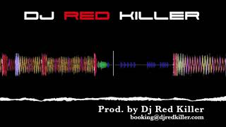 DJ Red Killer - Bad Girl