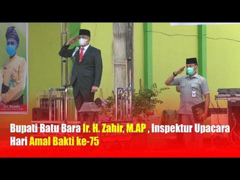 Bupati Batu Bara Ir. H. Zahir, M.AP , Inspektur Upacara Hari Amal Bakti ke-75
