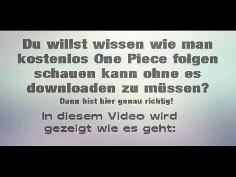 Tutorial: One Piece Folgen kostenlos, online und ohne Download anschauen [GERMAN][HD]