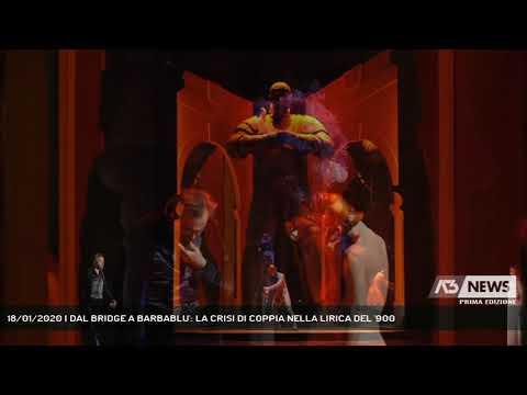 18/01/2020 | DAL BRIDGE A BARBABLU': LA CRISI DI COPPIA NELLA LIRICA DEL '900