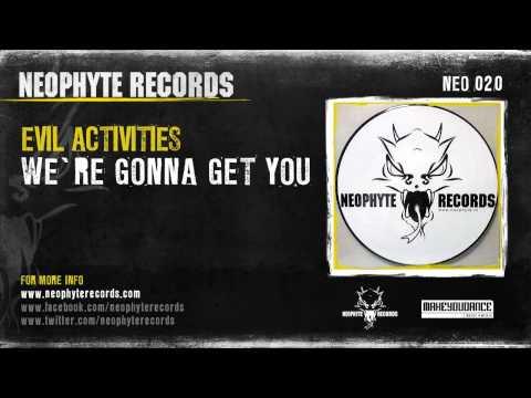 Evil Activities - We're Gonna Get You