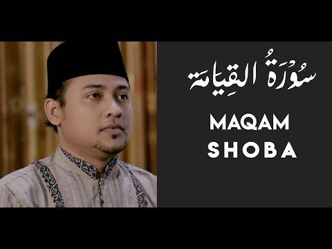MUROTTAL SURAT AL QIYAMAH - MAQAM SHOBA