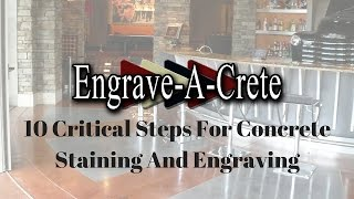 10 Critical Steps For Concrete Staining & Engraving