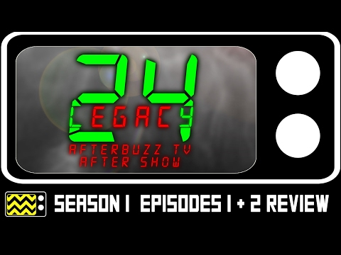 24: Legacy Season 1 Episodes 1 & 2 Review & After Show | AfterBuzz TV