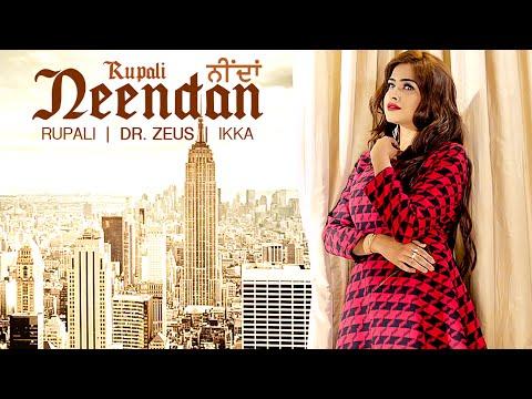 NEENDAN (Full Video) RUPALI Feat. DR ZEUS, IKKA |