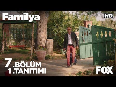 Familya 7. Bölüm Fragmanı