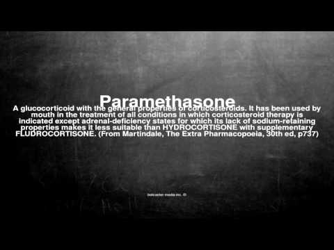 Medical vocabulary: What does Paramethasone mean