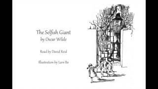The Selfish Giant by Oscar Wilde (Audiobook)