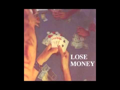 Lose Money - Weirdos from Another Planet