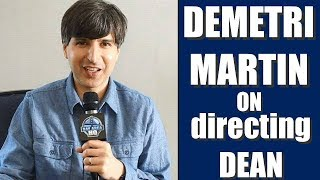 DEMETRI MARTIN INTERVIEW - On Making DEAN (2017) with KEVIN KLINE for 1 MILLION
