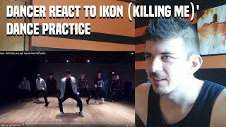 Video DANCER REACTS TO iKON - '죽겠다(KILLING ME)' DANCE PRACTICE MP3, 3GP, MP4, WEBM, AVI, FLV Maret 2019