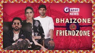 Video G-Spot News - Bhaizone Or Friendzone Ft Kriti Sanon, Rajkummar Rao &  Ayushmann Khurrana MP3, 3GP, MP4, WEBM, AVI, FLV Oktober 2017