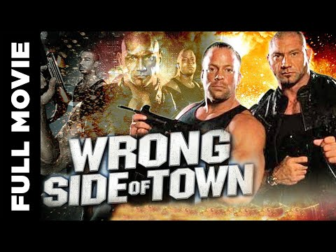 Wrong Side Of Town (2010) | Superhit Action Movie | Rob Van Dam, David Bautista